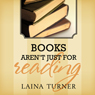 Books Arent Just for Reading: Trixie Pristine, Book 2 (Unabridged) Audiobook, by Laina Turner