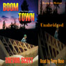 Boom Town (Unabridged), by Trevor Scott