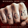 BOOM (Unabridged) Audiobook, by Michael Whetzel