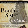 Booths Sister (Unabridged) Audiobook, by Jane Singer