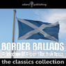 Border Ballads Audiobook, by Unspecified