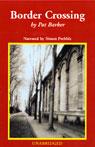 Border Crossing (Unabridged) Audiobook, by Pat Barker