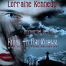 Born to Darkness: Immortal Destiny, Book 1 (Unabridged), by Lorraine Kennedy