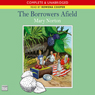 The Borrowers Afield (Unabridged) Audiobook, by Mary Norton