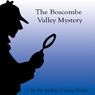 The Boscombe Valley Mystery (Unabridged) Audiobook, by Sir Arthur Conon Doyle