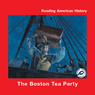 The Boston Tea Party (Unabridged) Audiobook, by Melinda Lilly