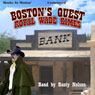 Bostons Quest Audiobook, by Royal Wade Kimes