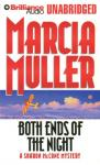 Both Ends of the Night: A Sharon McCone Mystery (Unabridged), by Marcia Muller