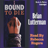 Bound To Die (Unabridged) Audiobook, by Brian Lutterman