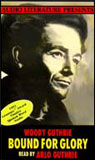 Bound for Glory: The Autobiography of Woody Guthrie, by Woody Guthrie