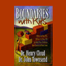 Boundaries with Kids, by Dr. Henry Cloud