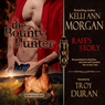 The Bounty Hunter: Rafes Story: Redbourne Series, Book Two (Unabridged) Audiobook, by Kelli Ann Morgan