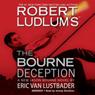 The Bourne Deception, by Robert Ludlum