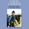 Bowdrie Rides a Coyote Trail (Unabridged), by Louis L'Amour