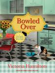 Bowled Over Audiobook, by Victoria Hamilton