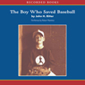 The Boy Who Saved Baseball (Unabridged), by John Ritter