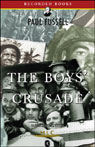 The Boys Crusade: The American Infantry in Northwestern Europe, 1944-1945 (Unabridged) (Modern Library Chronicles), by Paul Fussell