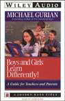 Boys and Girls Learn Differently: A Guide for Teachers and Parents Audiobook, by Michael Gurian