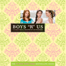 Boys R Us: The Clique #11 (Unabridged) Audiobook, by Lisi Harrison