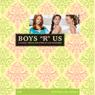 Boys R Us: The Clique #11 (Unabridged), by Lisi Harrison