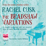 The Bradshaw Variations (Unabridged), by Rachel Cusk