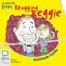 Bragging Reggie: Aussie Bites (Unabridged), by Archimede Fusillo