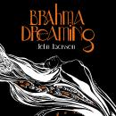 Brahma Dreaming: Legends from Hindu Mythology Audiobook, by John Jackson