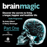 Brain Magic - Part One: Brain Facts & Figures (Unabridged) Audiobook, by Nancy Slessenger