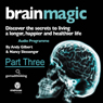 Brain Magic - Part Three: Thinking Skills (Part One) (Unabridged) Audiobook, by Nancy Slessenger