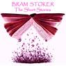 Bram Stoker: The Short Stories, by Bram Stoker