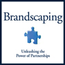 Brandscaping: Unleashing the Power of Partnerships (Unabridged), by Andrew M. Davis