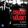Brannmarkt (Branded) (Unabridged), by Karin Aspenstrom