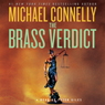 The Brass Verdict: A Novel, by Michael Connelly