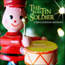The Brave Tin Soldier (Unabridged) Audiobook, by Hans Christian Andersen