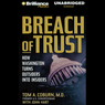Breach of Trust: How Washington Turns Outsiders into Insiders (Unabridged), by Tom A. Coburn