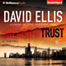 Breach of Trust (Unabridged) Audiobook, by David Ellis