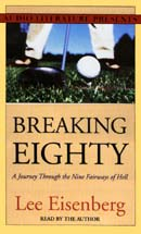 Breaking Eighty: A Journey Through the Nine Fairways of Hell Audiobook, by Lee Eisenberg