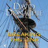 Breaking the Line (Unabridged) Audiobook, by David Donachie