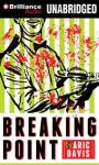 Breaking Point Audiobook, by Aric Davis