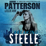 Breaking Steele: A Sarah Steele Thriller (Unabridged), by Aaron Patterson