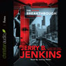 The Breakthrough: Precinct 11, Book 3 (Unabridged), by Jerry B. Jenkins