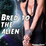 Bred to the Alien (Unabridged) Audiobook, by Stroker Chase