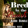 Bred by the Beasts (Unabridged) Audiobook, by Adriana Rossi