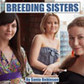 Breeding Sisters (Unabridged), by Sonia Robinson
