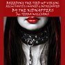 Breeding the Tied Up Virgin: Reluctantly Chained & Impregnated By the Kidnappers (Unabridged), by Terra Williams