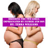 Breeding the Two Girls: Impregnated by Father and Son (Unabridged), by Terra William
