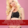 Breeding with the Virgin Babysitter and Her Girlfriend: Choosing a Dad to Impregnate Us (Unabridged), by Terra Williams