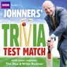 Brian Johnston: Johnners Trivia Test Match, by Brian Johnston