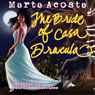 The Bride of Casa Dracula: The Casa Dracula Series, Book 3 (Unabridged) Audiobook, by Marta Acosta