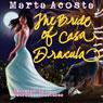 The Bride of Casa Dracula: The Casa Dracula Series, Book 3 (Unabridged), by Marta Acosta